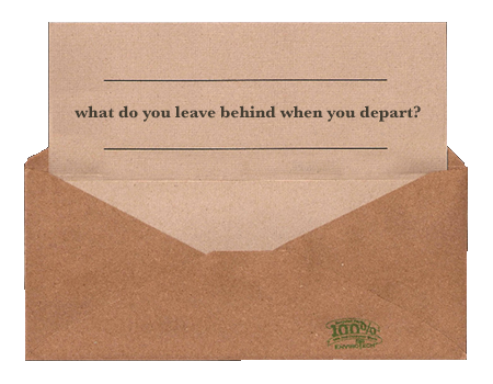 What do you leave behind when you depart?